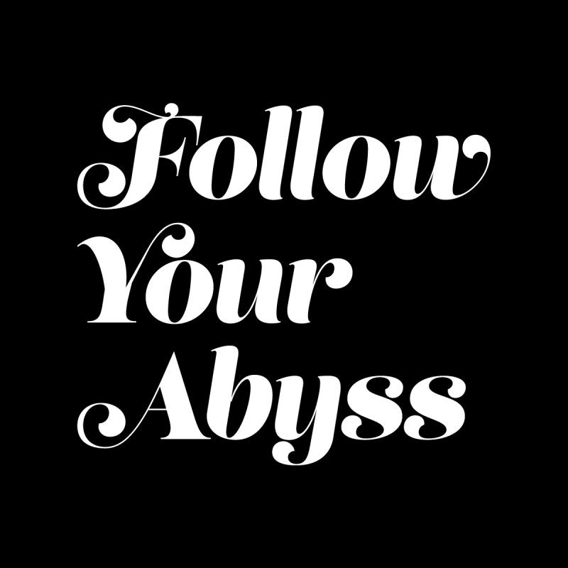 Follow Your Abyss (FANCY WHT) Men's T-Shirt by VOID MERCH