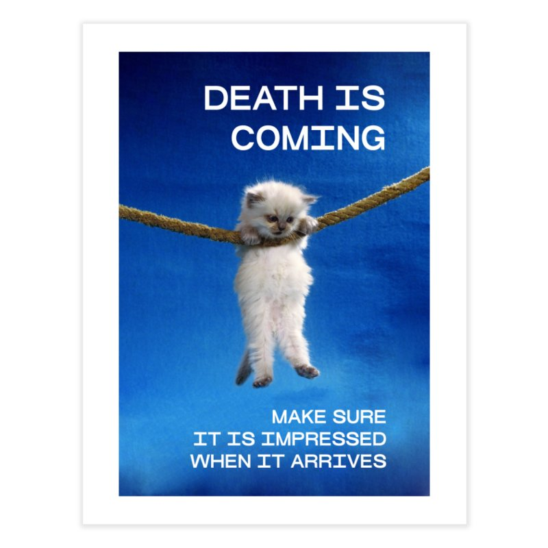 DEATH IS COMING (POSTER) in Fine Art Print by VOID MERCH