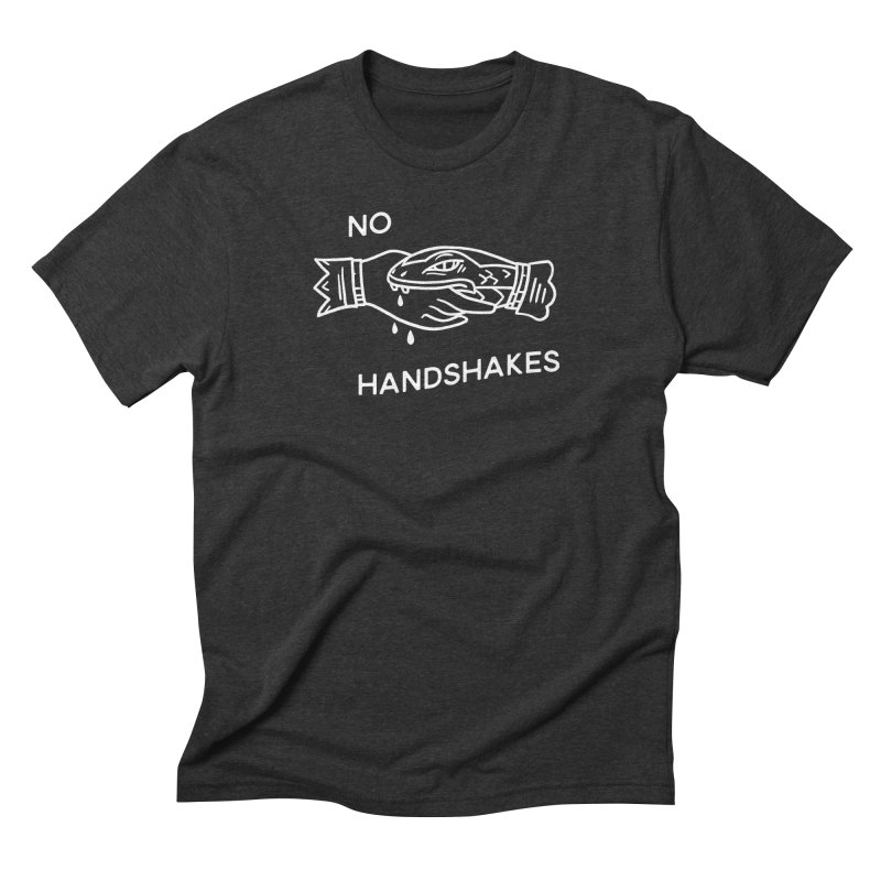 NO HANDSHAKES (wht) in Men's Triblend T-Shirt Heather Onyx by THE ABYSS' CURIO SHOP