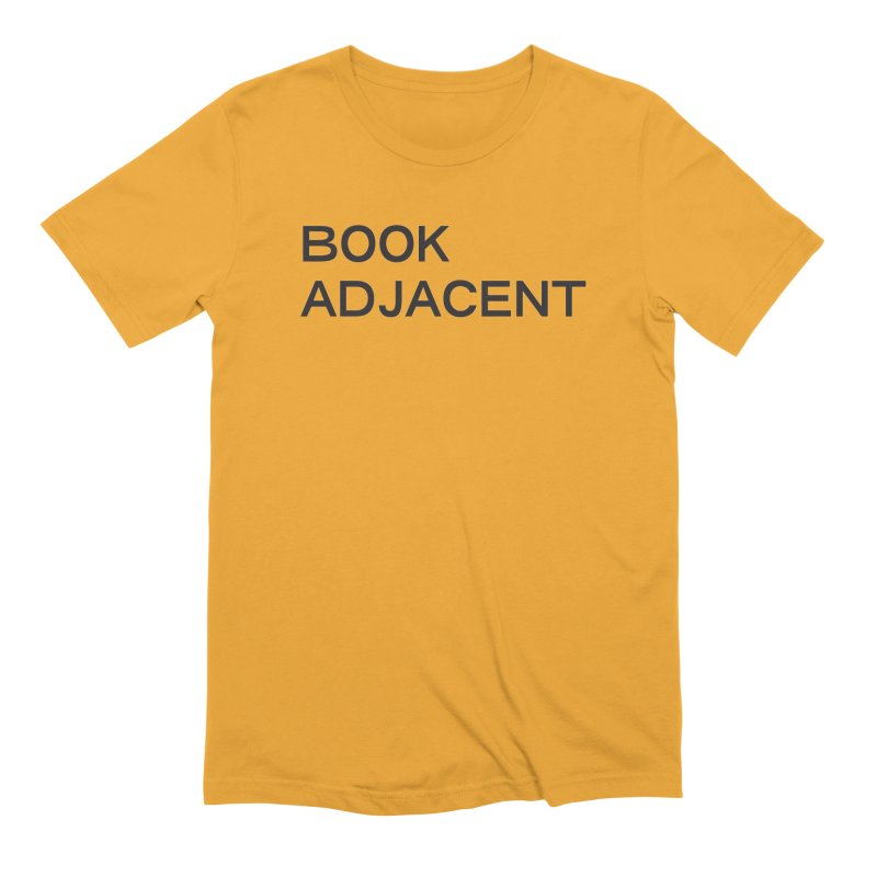 BOOK ADJACENT (SANS BLK) in Men's Extra Soft T-Shirt Gold by VOID MERCH