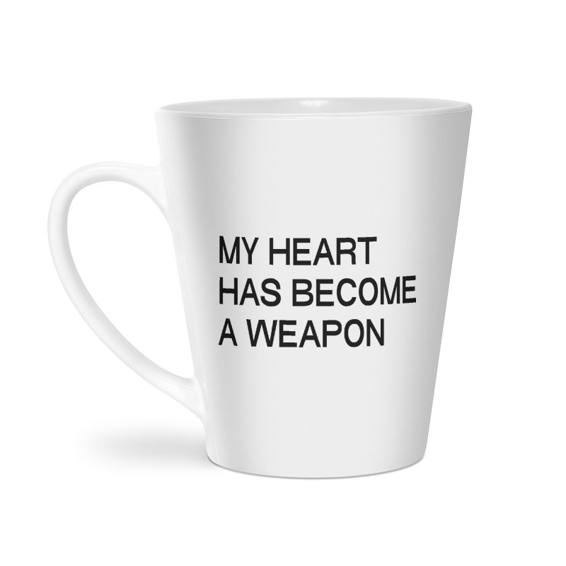 AND MY HEART HAS BECOME A WEAPON (blk)(sans) Accessories Latte Mug by VOID MERCH