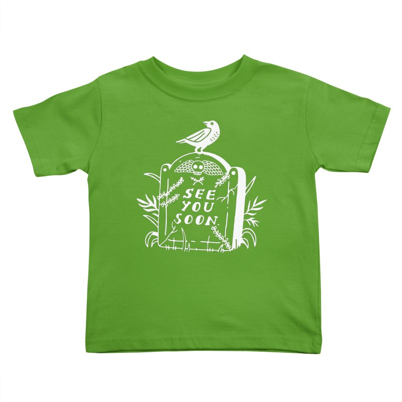 SEE YOU SOON TOMBSTONE! (wht) Kids Toddler T-Shirt by VOID MERCH
