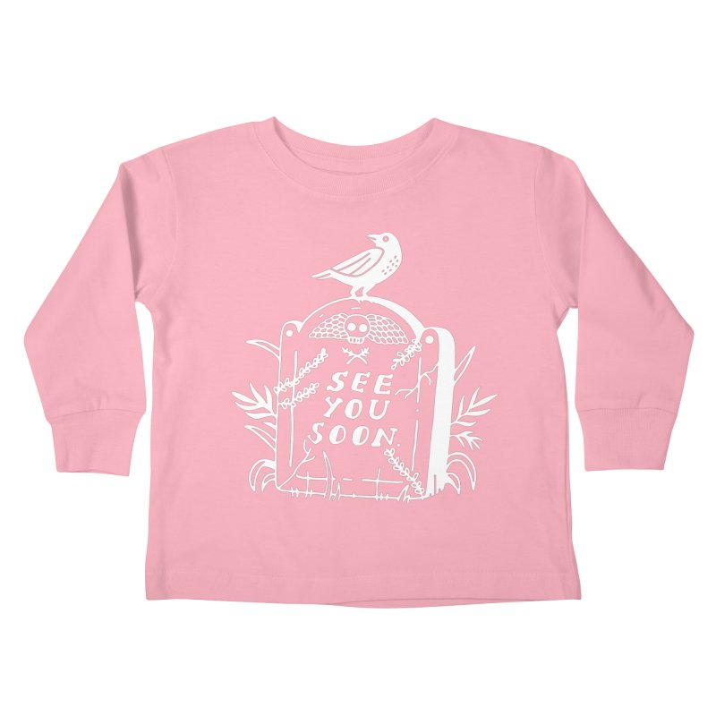 SEE YOU SOON TOMBSTONE! (wht) Kids Toddler Longsleeve T-Shirt by VOID MERCH