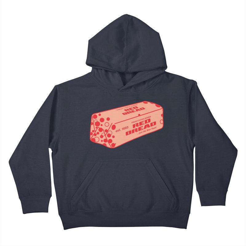 RED BREAD! FRESH COVEN BAKED! Kids Pullover Hoody by VOID MERCH