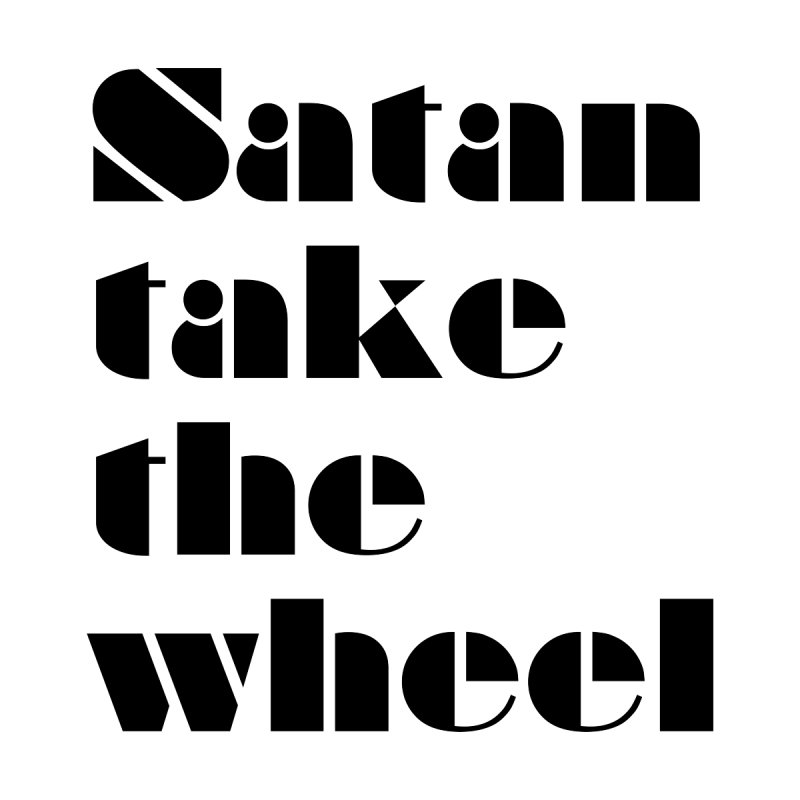 SATAN TAKE THE WHEEL (blk) Kids Baby T-Shirt by VOID MERCH