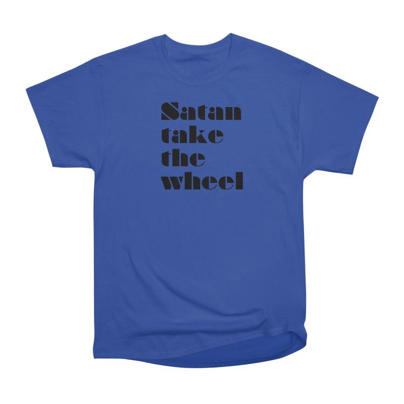 SATAN TAKE THE WHEEL (blk) Women's Heavyweight Unisex T-Shirt by VOID MERCH
