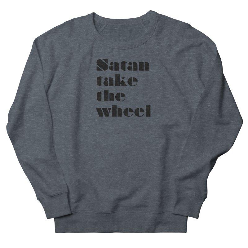SATAN TAKE THE WHEEL (blk) Men's French Terry Sweatshirt by VOID MERCH