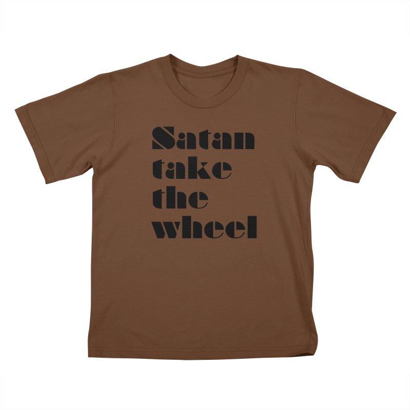 SATAN TAKE THE WHEEL (blk) Kids T-Shirt by VOID MERCH