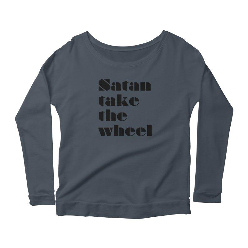 SATAN TAKE THE WHEEL (blk) Women's Scoop Neck Longsleeve T-Shirt by VOID MERCH