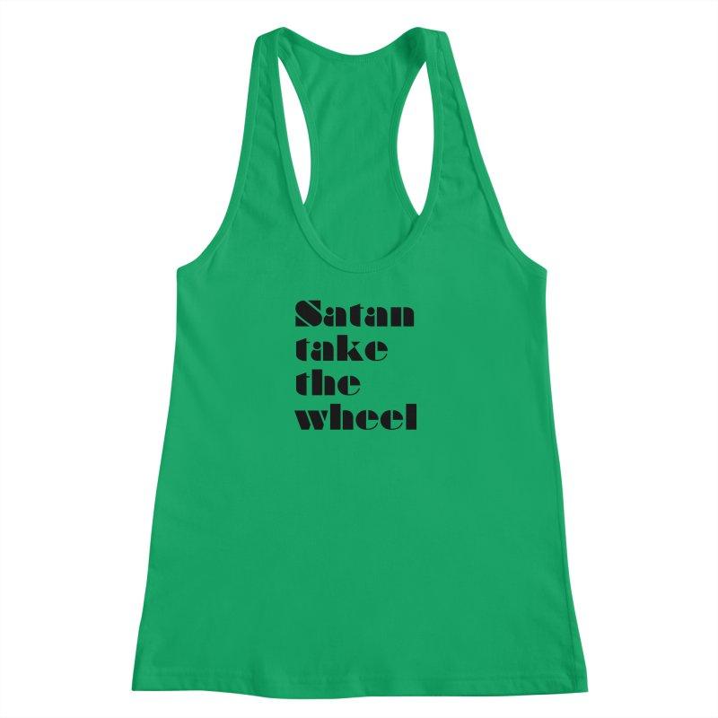 SATAN TAKE THE WHEEL (blk) Women's Tank by VOID MERCH