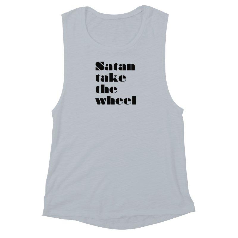 SATAN TAKE THE WHEEL (blk) Women's Muscle Tank by VOID MERCH