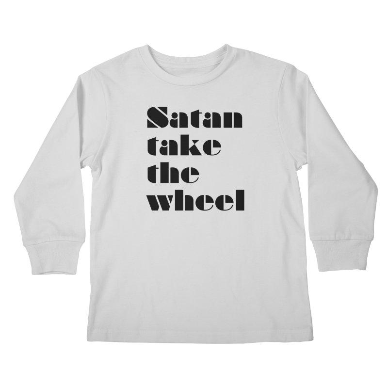 SATAN TAKE THE WHEEL (blk) Kids Longsleeve T-Shirt by VOID MERCH