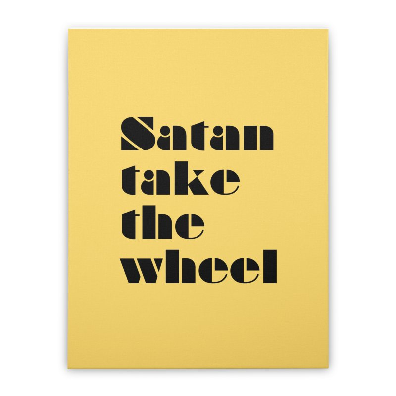 SATAN TAKE THE WHEEL (blk) Home Stretched Canvas by VOID MERCH