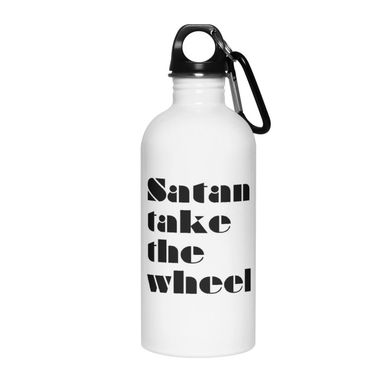 SATAN TAKE THE WHEEL (blk) Accessories Water Bottle by VOID MERCH