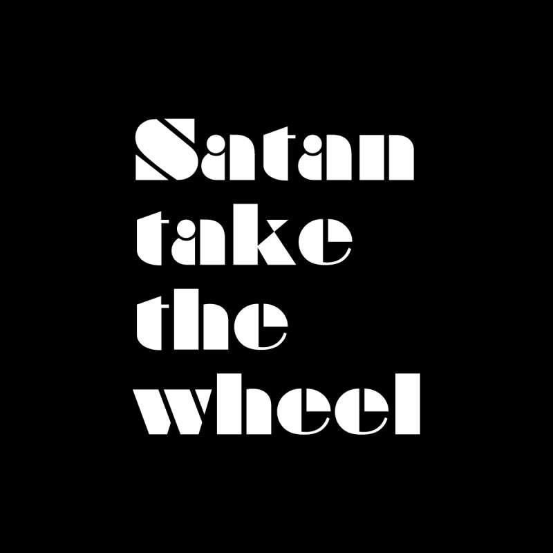 SATAN TAKE THE WHEEL (wht) Women's V-Neck by VOID MERCH