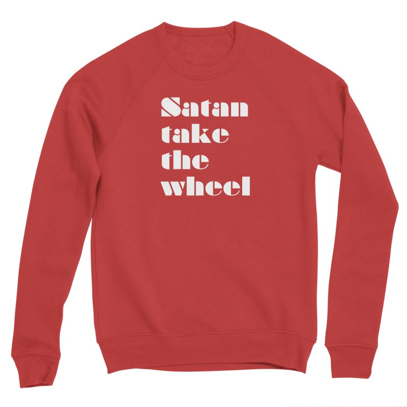 SATAN TAKE THE WHEEL (wht) Women's Sponge Fleece Sweatshirt by VOID MERCH