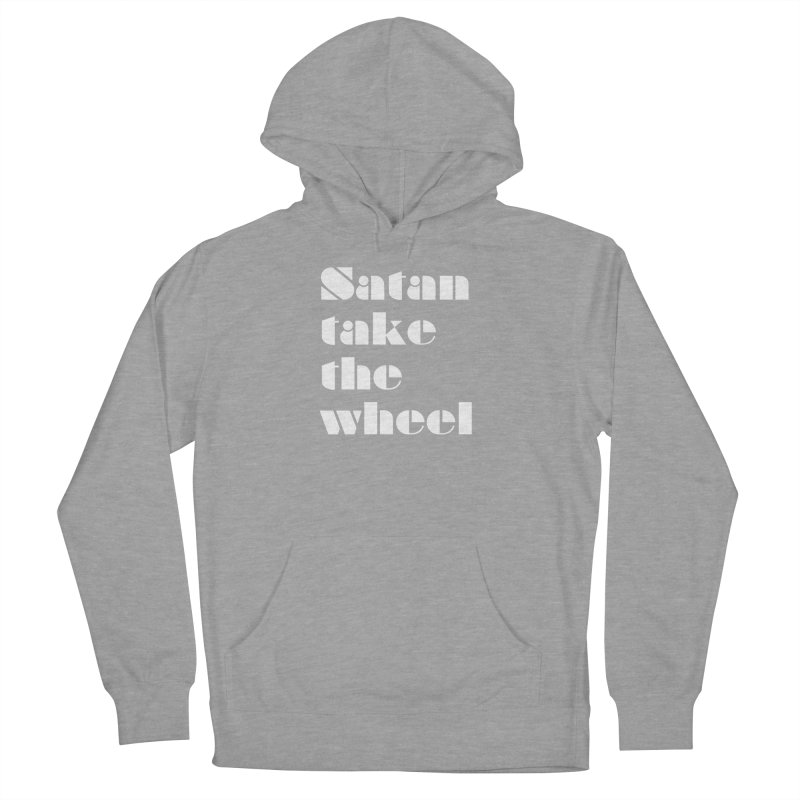 SATAN TAKE THE WHEEL (wht) Women's French Terry Pullover Hoody by VOID MERCH