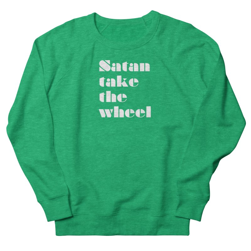 SATAN TAKE THE WHEEL (wht) Men's French Terry Sweatshirt by VOID MERCH