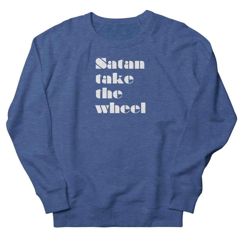 SATAN TAKE THE WHEEL (wht) Men's French Terry Sweatshirt by VOID MERCH