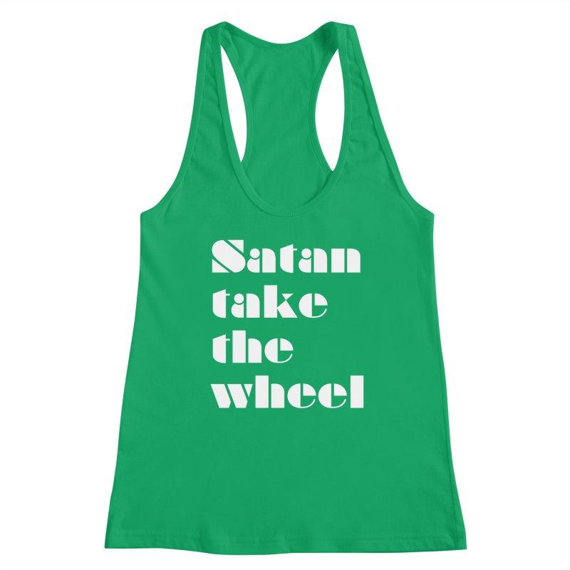 SATAN TAKE THE WHEEL (wht) Women's Tank by VOID MERCH
