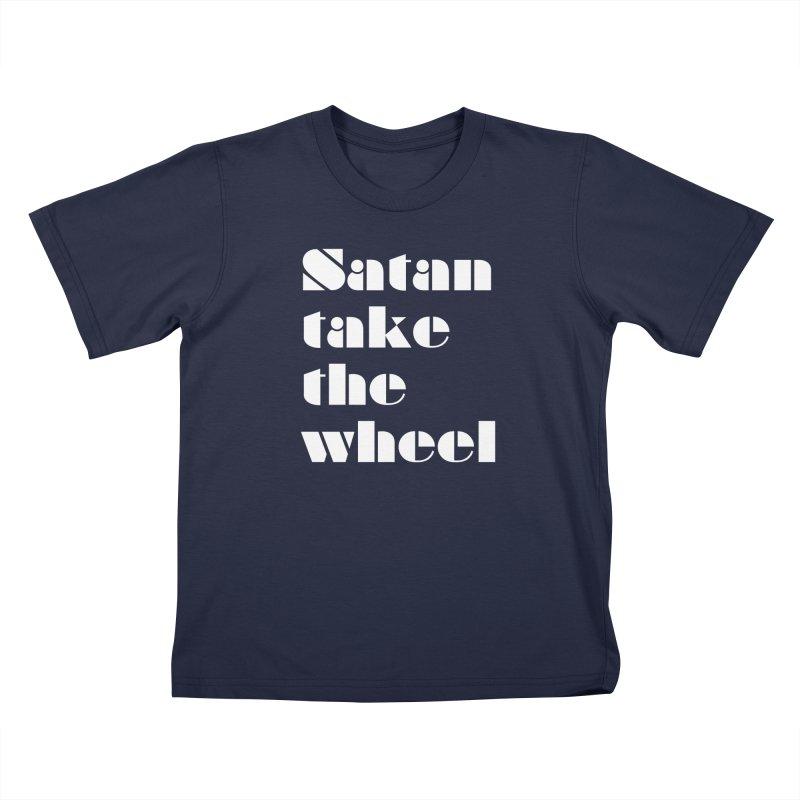 SATAN TAKE THE WHEEL (wht) Kids T-Shirt by VOID MERCH