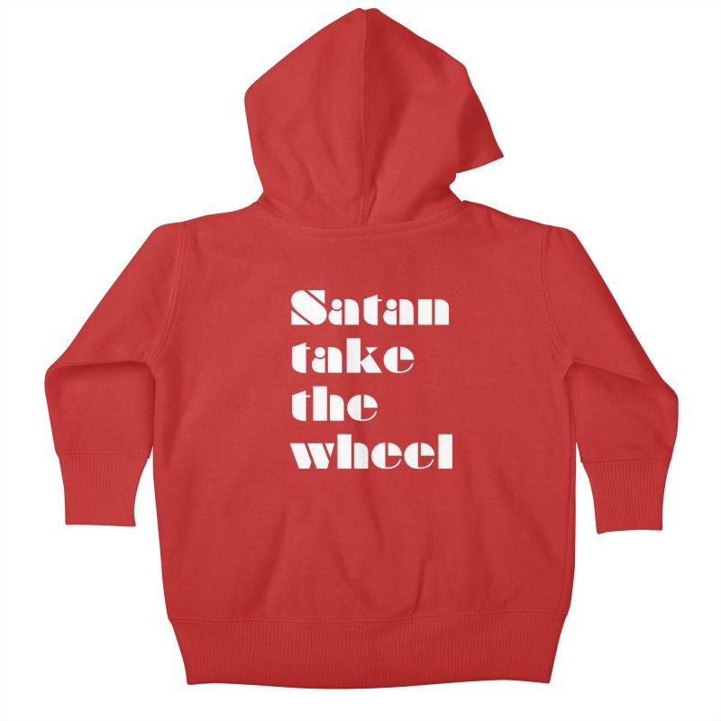 SATAN TAKE THE WHEEL (wht) Kids Baby Zip-Up Hoody by VOID MERCH