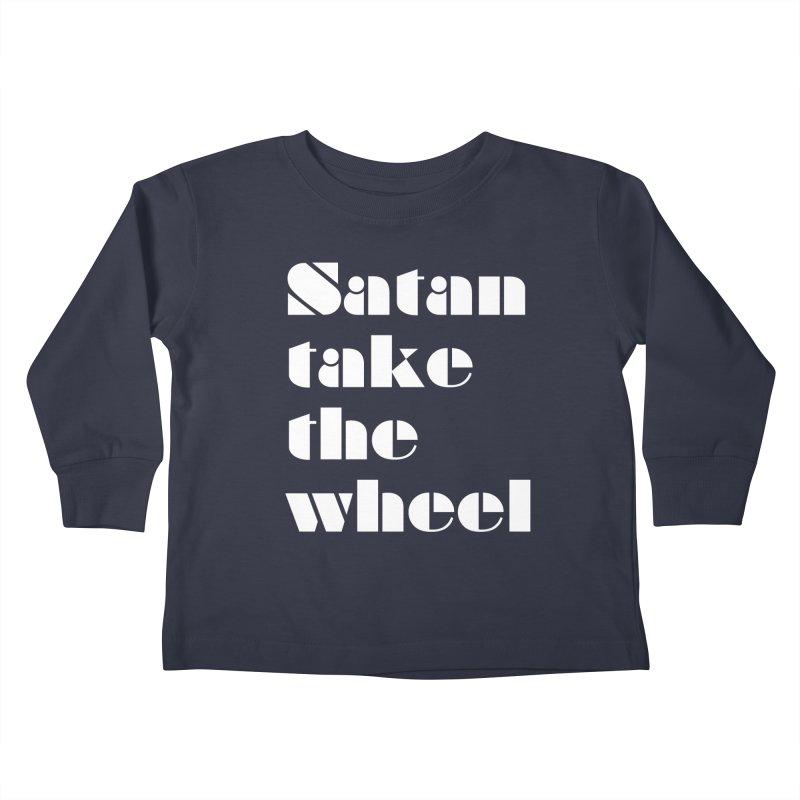 SATAN TAKE THE WHEEL (wht) Kids Toddler Longsleeve T-Shirt by VOID MERCH