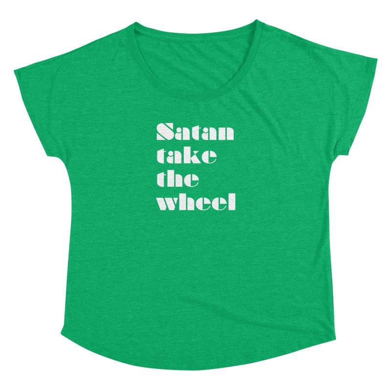 SATAN TAKE THE WHEEL (wht) Women's Dolman Scoop Neck by VOID MERCH