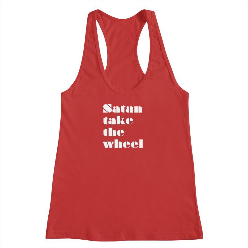 SATAN TAKE THE WHEEL (wht) Women's Racerback Tank by VOID MERCH