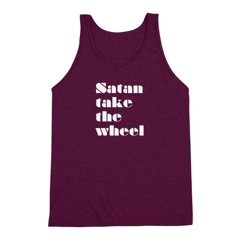 SATAN TAKE THE WHEEL (wht) Men's Triblend Tank by VOID MERCH