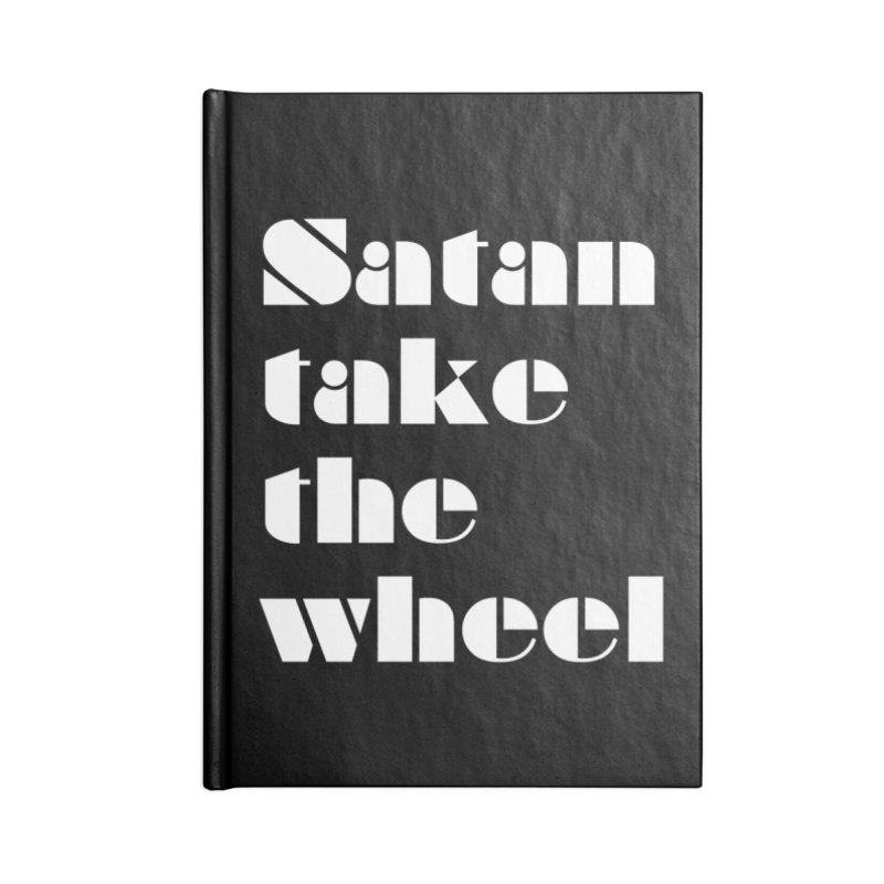 SATAN TAKE THE WHEEL (wht) Accessories Lined Journal Notebook by VOID MERCH