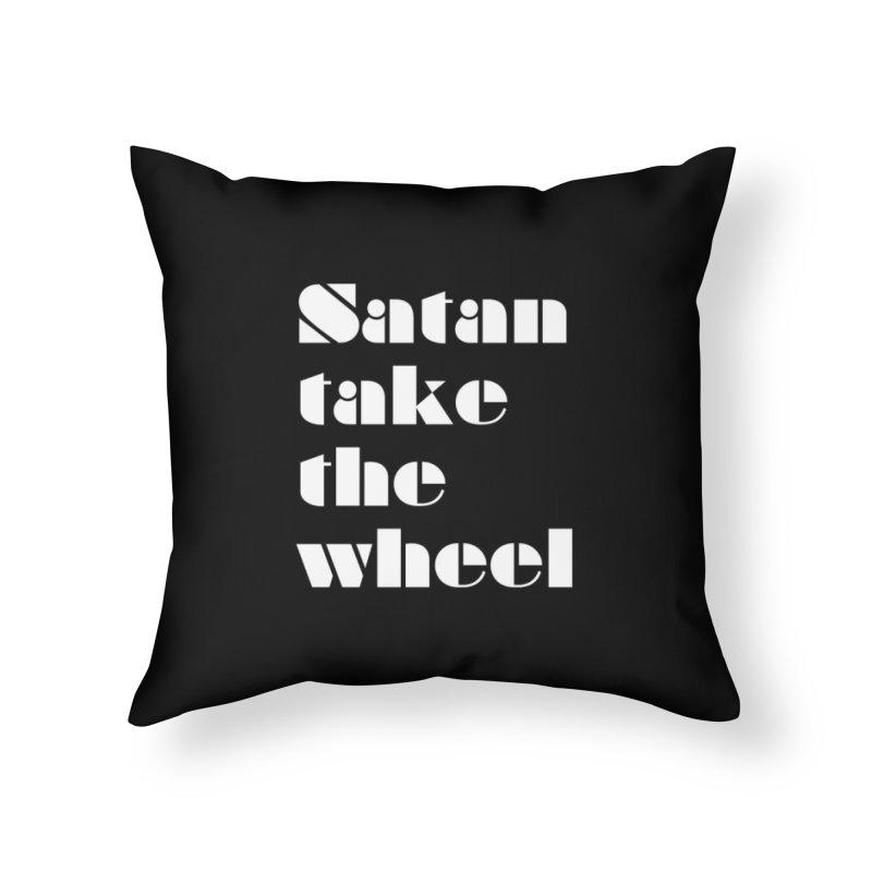 SATAN TAKE THE WHEEL (wht) Home Throw Pillow by VOID MERCH