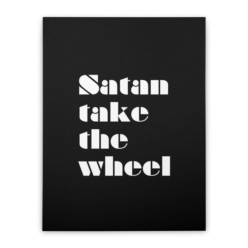 SATAN TAKE THE WHEEL (wht) Home Stretched Canvas by VOID MERCH