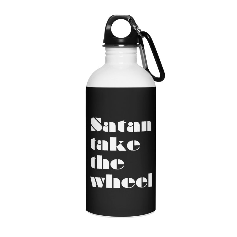 SATAN TAKE THE WHEEL (wht) Accessories Water Bottle by VOID MERCH