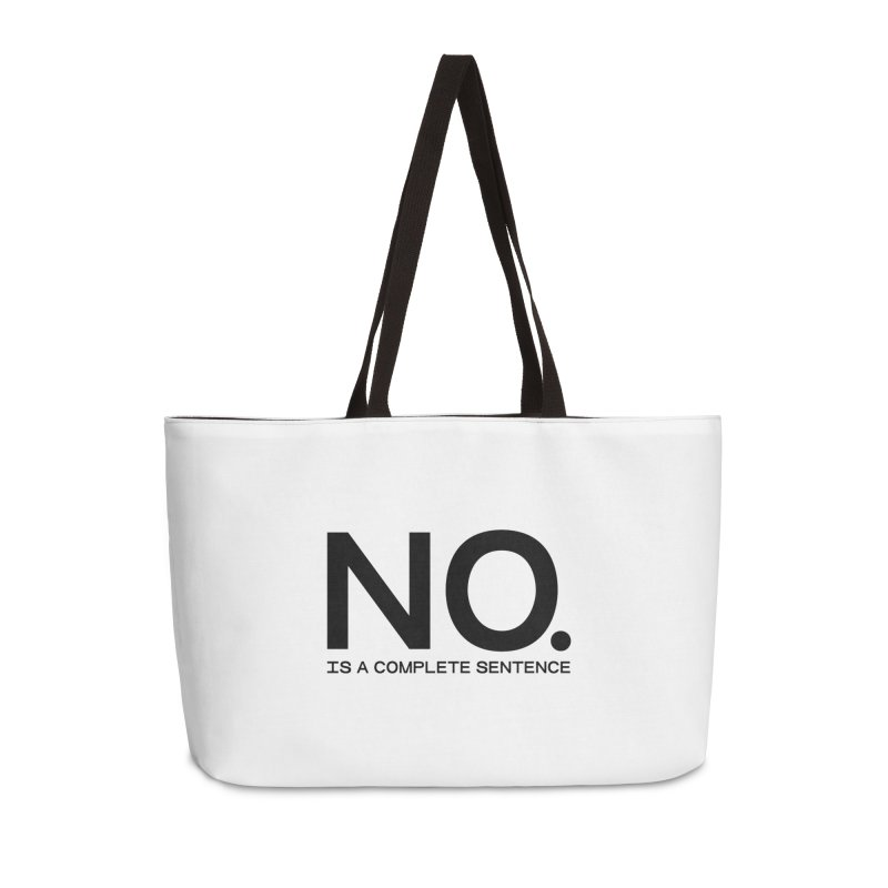 NO. Is a complete sentence.(blk lrg) Accessories Weekender Bag Bag by VOID MERCH