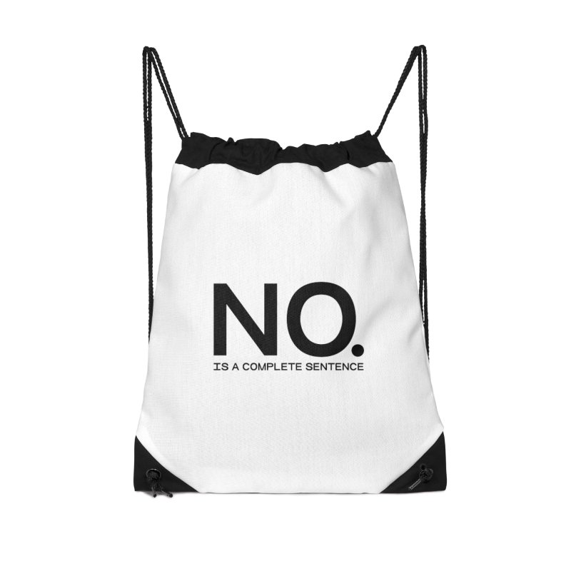 NO. Is a complete sentence.(blk lrg) Accessories Drawstring Bag Bag by VOID MERCH