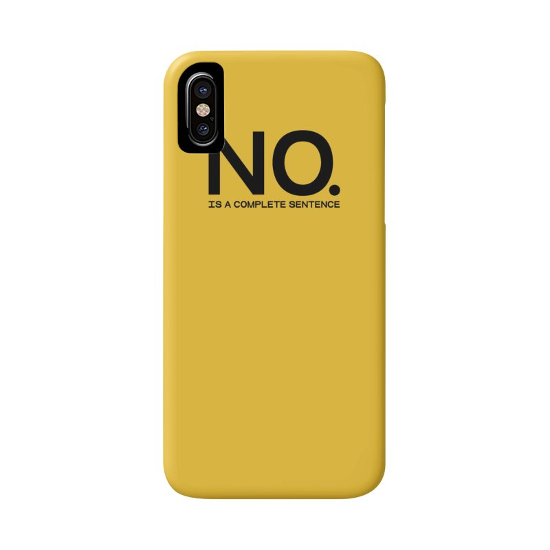 NO. Is a complete sentence.(blk lrg) Accessories Phone Case by VOID MERCH