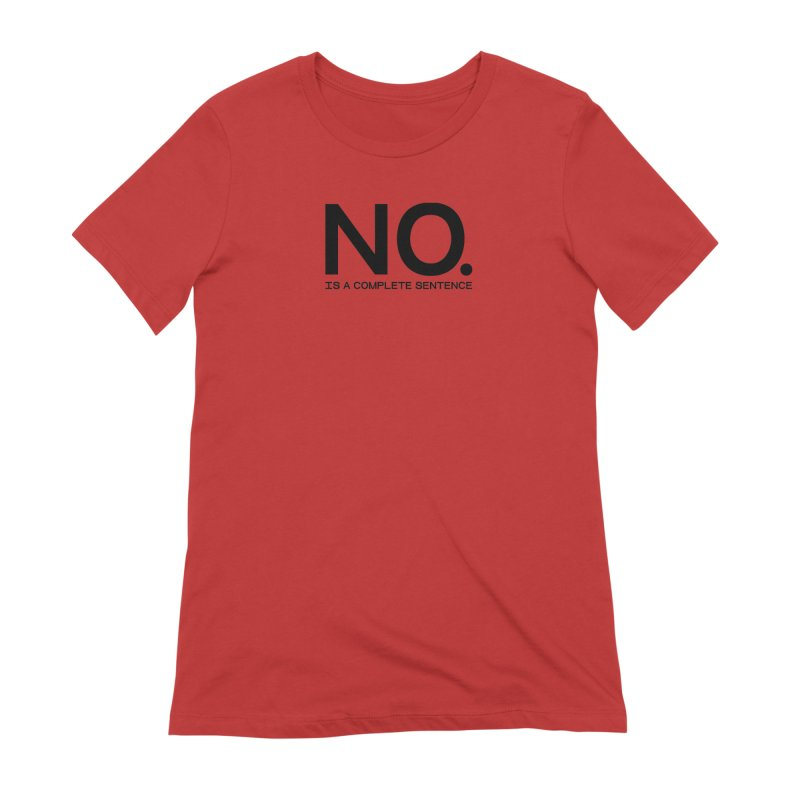 NO. Is a complete sentence.(blk lrg) Women's Extra Soft T-Shirt by VOID MERCH