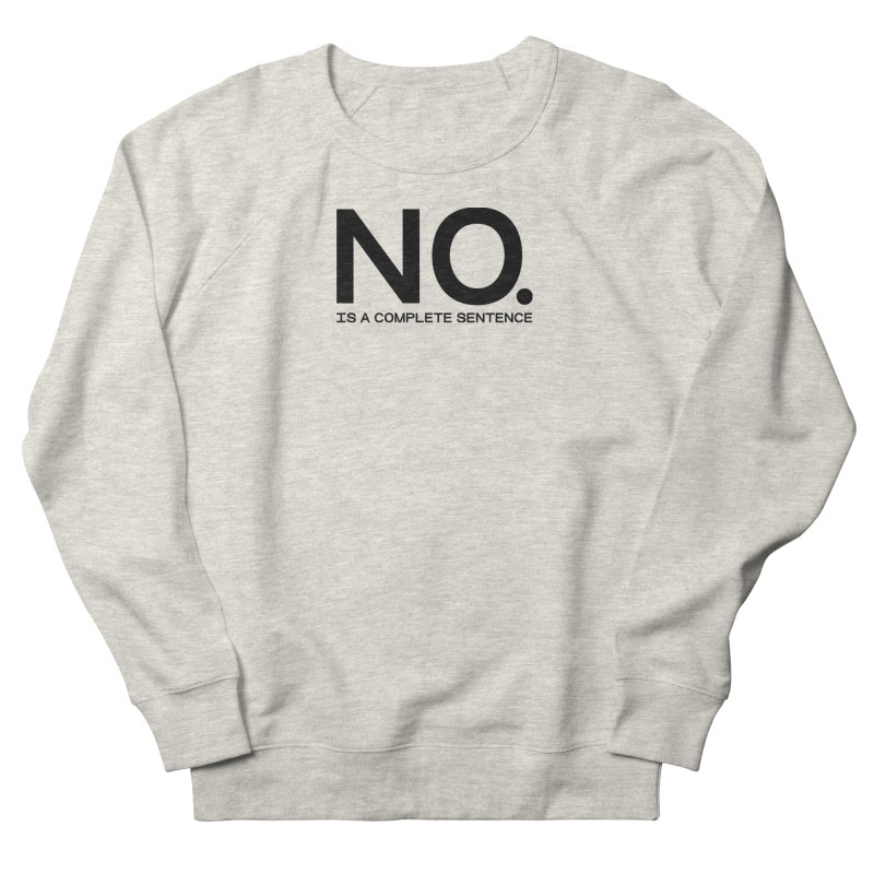 NO. Is a complete sentence.(blk lrg) Men's French Terry Sweatshirt by VOID MERCH