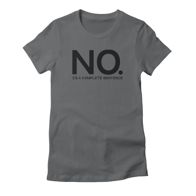 NO. Is a complete sentence.(blk lrg) Women's Fitted T-Shirt by VOID MERCH