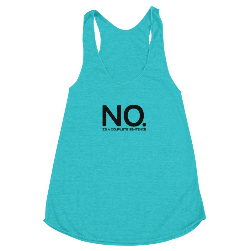 NO. Is a complete sentence.(blk lrg) Women's Racerback Triblend Tank by VOID MERCH