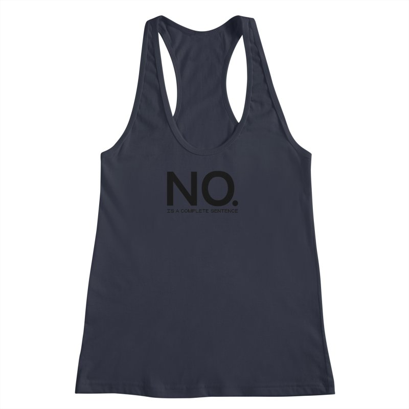 NO. Is a complete sentence.(blk lrg) Women's Racerback Tank by VOID MERCH