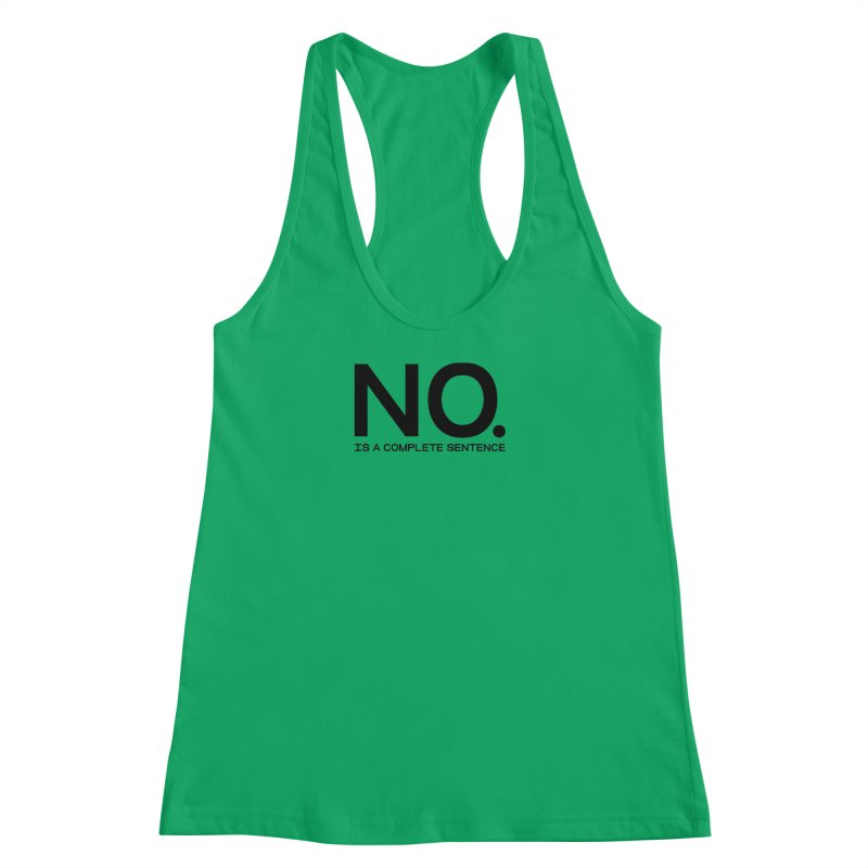 NO. Is a complete sentence.(blk lrg) Women's Racerback Tank by VOID MERCH