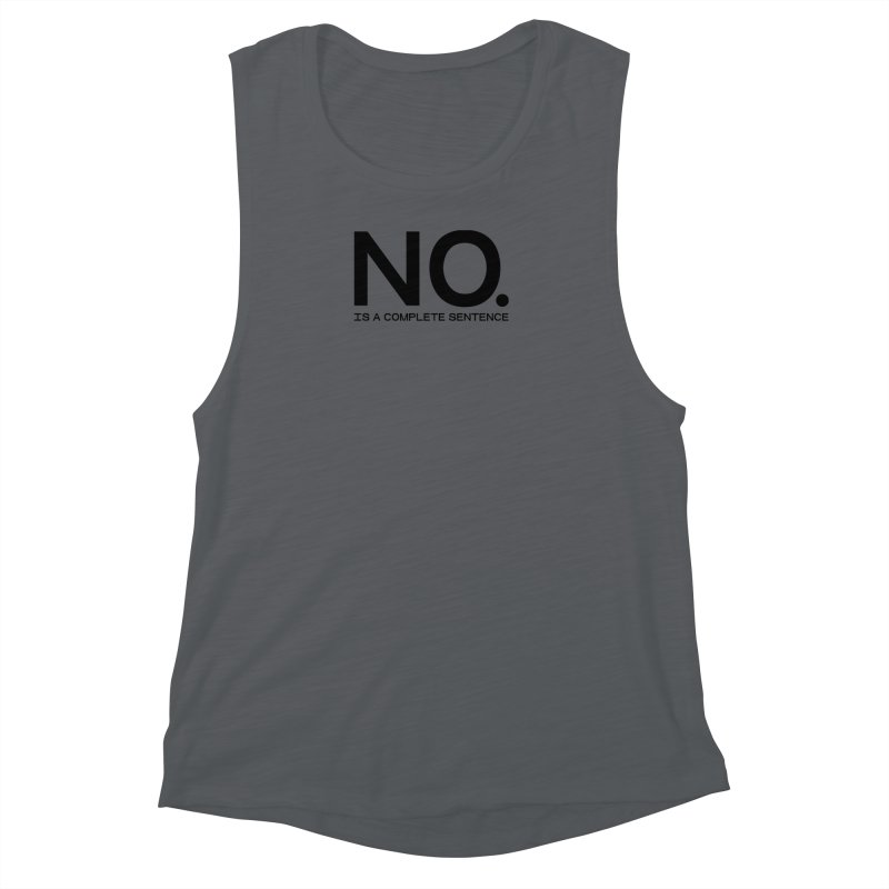 NO. Is a complete sentence.(blk lrg) Women's Muscle Tank by VOID MERCH