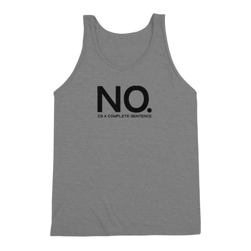NO. Is a complete sentence.(blk lrg) Men's Triblend Tank by VOID MERCH