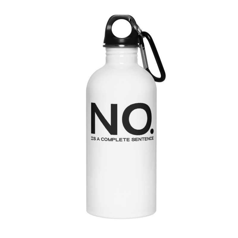 NO. Is a complete sentence.(blk lrg) Accessories Water Bottle by VOID MERCH