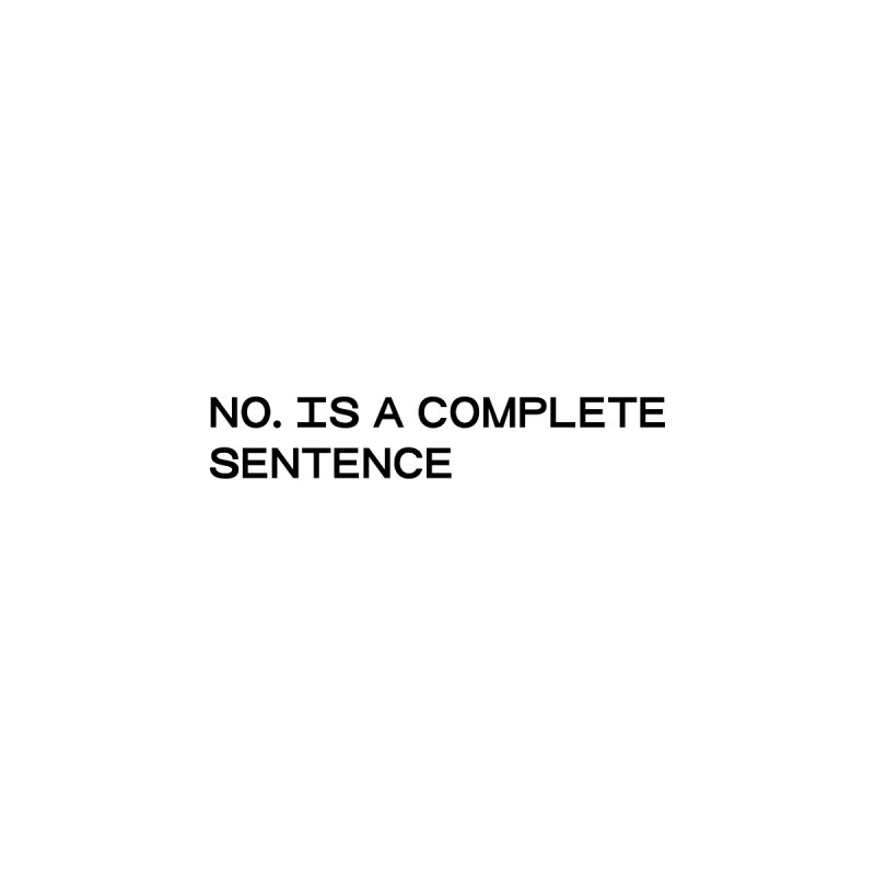NO. Is a complete sentence (blk) Kids T-Shirt by VOID MERCH
