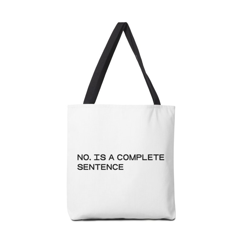 NO. Is a complete sentence (blk) Accessories Tote Bag Bag by VOID MERCH