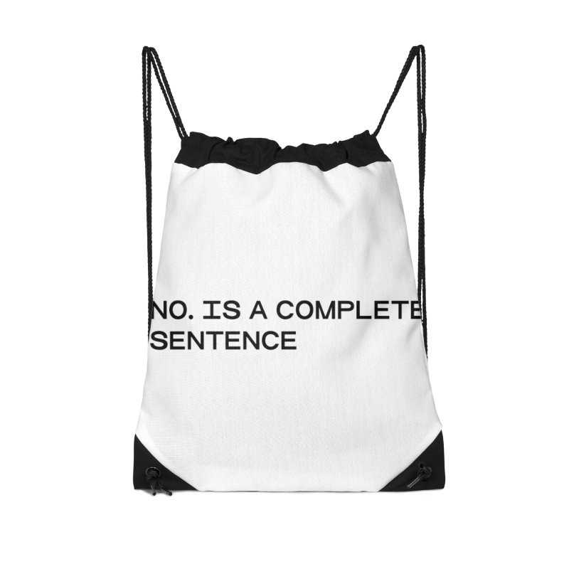 NO. Is a complete sentence (blk) Accessories Drawstring Bag Bag by VOID MERCH