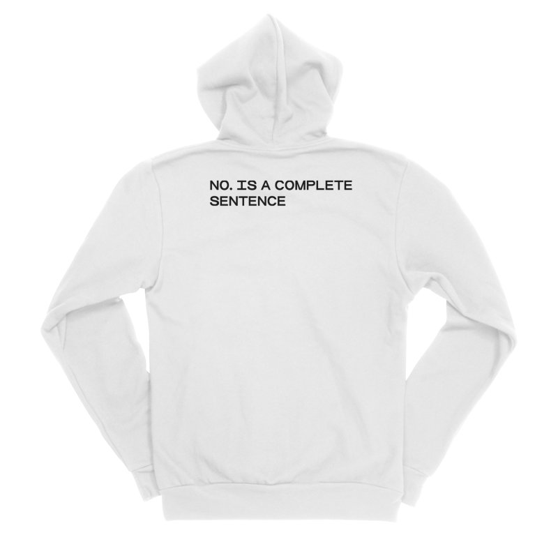 NO. Is a complete sentence (blk) Men's Sponge Fleece Zip-Up Hoody by VOID MERCH